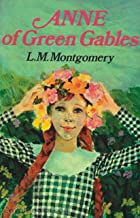 Anne of Green Gables Annotated (English Edition)
