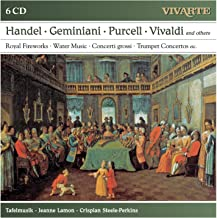 Handel; Geminiani; Purcell; Vivaldi; Albioni; Telemann And Others: Royal Fireworks; Water Music; Conc