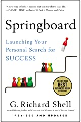 Springboard: Launching Your Personal Search for Success Kindle Edition