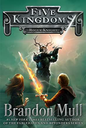 Rogue Knight (Five Kingdoms Book 2) (English Edition)