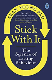 Stick with It: The Science of Lasting Behaviour (English Edition)