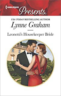 Leonetti's Housekeeper Bride (Harlequin Presents Book 3401)