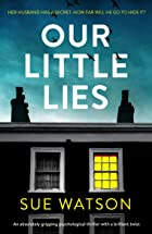 Cover image of Our Little Lies by Sue Watson