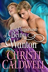 The Importance of Being Wanton (Wantons of Waverton Book 2) Kindle Edition
