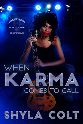 When Karma Comes To Call (Dueling Devils Book 5)