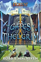 The Gates of Thelgrim: A Descent: Legends of the Dark Novel (Descent: Journeys in the Dark) Kindle Edition
