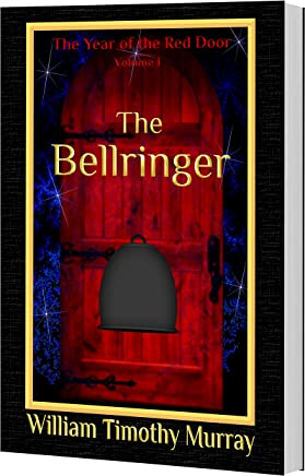 The Bellringer: Volume 1 of The Year of the Red Door (English Edition)