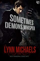 Sometimes Demons Whisper (WCPC Paranormal Consultants Book 1) Kindle Edition