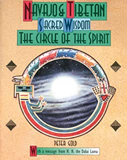 Navajo and Tibetan Sacred Wisdom: The Circle of the Spirit