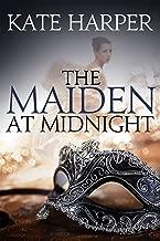 The Maiden At Midnight (Midnight Masquerade Series Book 2)
