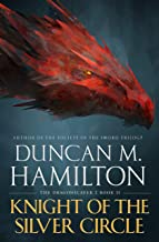 Knight of the Silver Circle (The Dragonslayer Book 2)
