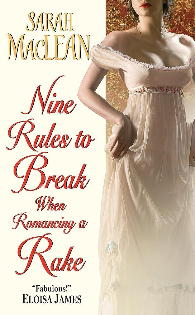 とまり木小道蓋Nine Rules to Break When Romancing a Rake (Love by Numbers Book 1) (English Edition)