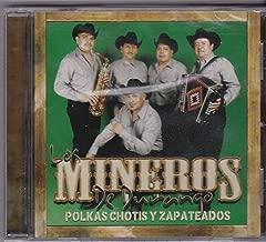 Polkas Chotis y Zapateados: Los Mineros De Durango