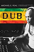 Dub: Soundscapes and Shattered Songs in Jamaican Reggae (Music/Culture) (English Edition)