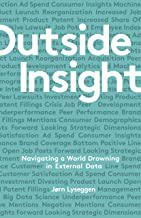 Outside Insight:Navigating a World Drowning in Data