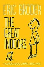 The Great Indoors: Humor Columns, 1987–1996