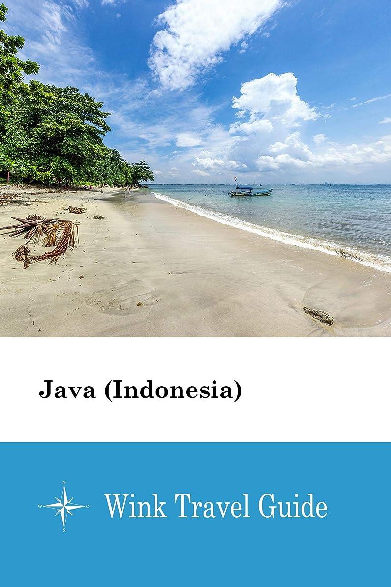 これまで原点関係ないJava (Indonesia) - Wink Travel Guide (English Edition)