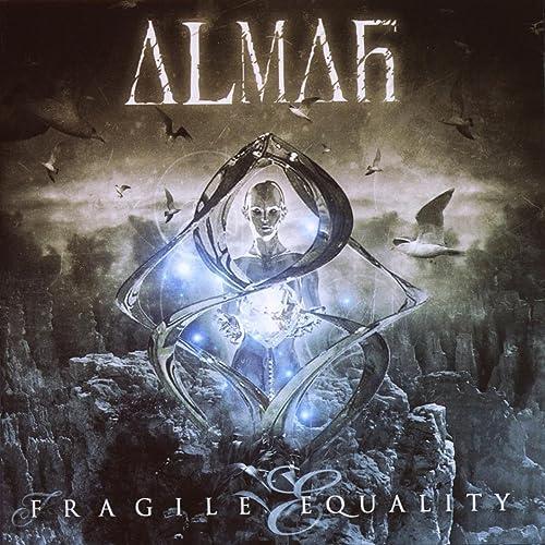 almah fragile equality