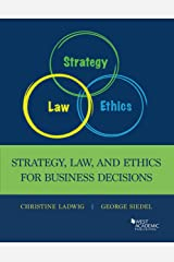 Strategy, Law and Ethics for Business Decisions (Higher Education Coursebook) Paperback