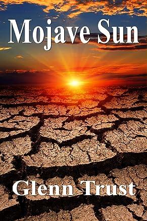 Mojave Sun: A Desert Justice Thriller