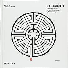 Mark Wallinger: Labyrinth: A Journey Through London's Underground (Art on the Underground)