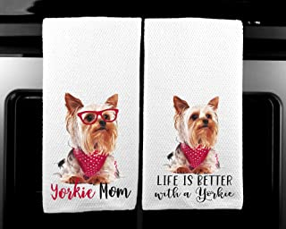 Life is Better with a Yorkie and Yorkie Mom Yorkshire Terrier Microfiber Kitchen Towel Dog Lover Set of 2