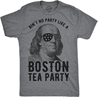 Mens Aint No Party Like A Boston Tea Party Tshirt Funny 4th of July Tee for Guys