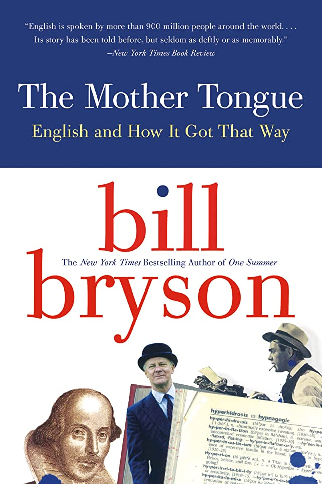 南東覗く違うThe Mother Tongue: English and How it Got that Way (English Edition)