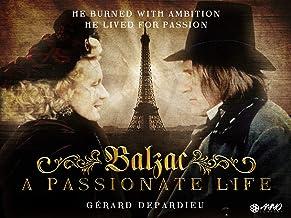 Balzac: A Life of Passion