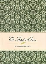 El Kitáb-i-Iqán: El Libro de la Certeza (Spanish Edition)