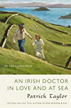 An Irish Doctor in Love and at Sea: An Irish Country Novel (Irish Country Books, 10)