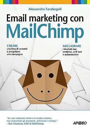 Email marketing con MailChimp (Web marketing Vol. 9)