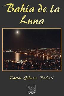 Bahía de la Luna (Lapíslázuli Menor nº 1) (Spanish Edition)