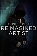 Reimagined Artist: Finding God in Darkness (Stay Inspired Book 1)
