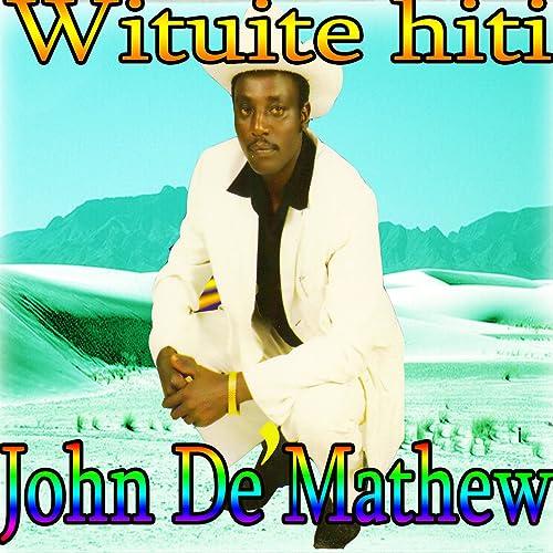 Muthoniwa by John De Mathew on Amazon Music - Amazon com