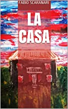 La casa (Italian Edition)