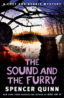 The Sound and the Furry: A Chet and Bernie Mystery (The Chet and Bernie Mystery Series Book 6)