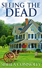 Seeing the Dead (Relatively Dead Mysteries Book 2)