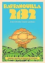 Barranquilla 2132 (Spanish Edition)
