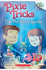 Pet Store Sprite: A Branches Book (Pixie Tricks #3) Kindle Edition