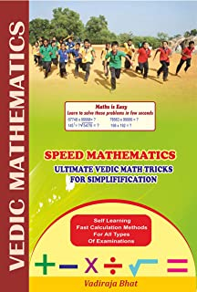 Teach Yourself Speed Mathematics - Ultimate Vedic Math Tricks for Fast Calculations: Ultimate Vedic Math Tricks for Fast C...