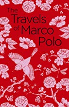 The Travels of Marco Polo: The Venetian (English Edition)