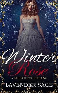 Winter Rose- A Nutcracker retelling