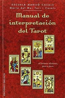 Manual de interpretacion del tarot (Spanish Edition) (Cartomancia Y Tarot)