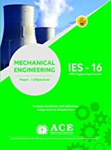 IES16-Mechanical Engg Objective Paper 1 (previous Questions & Solutions, Subject wise & Chapterwise, UPSC Engineering Services)