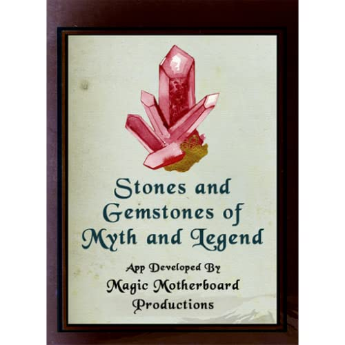 Stones and Gemstones of Myth and Legend