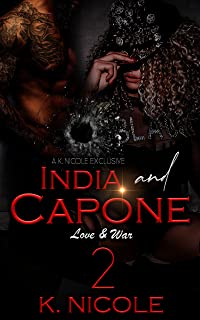 India & Capone 2: Love and War (India & Capone: Love and War)