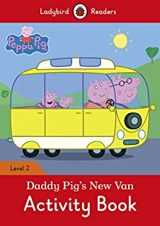 Peppa Pig: Daddy Pig's New Van Activity Book - Ladybird Readers Level 2