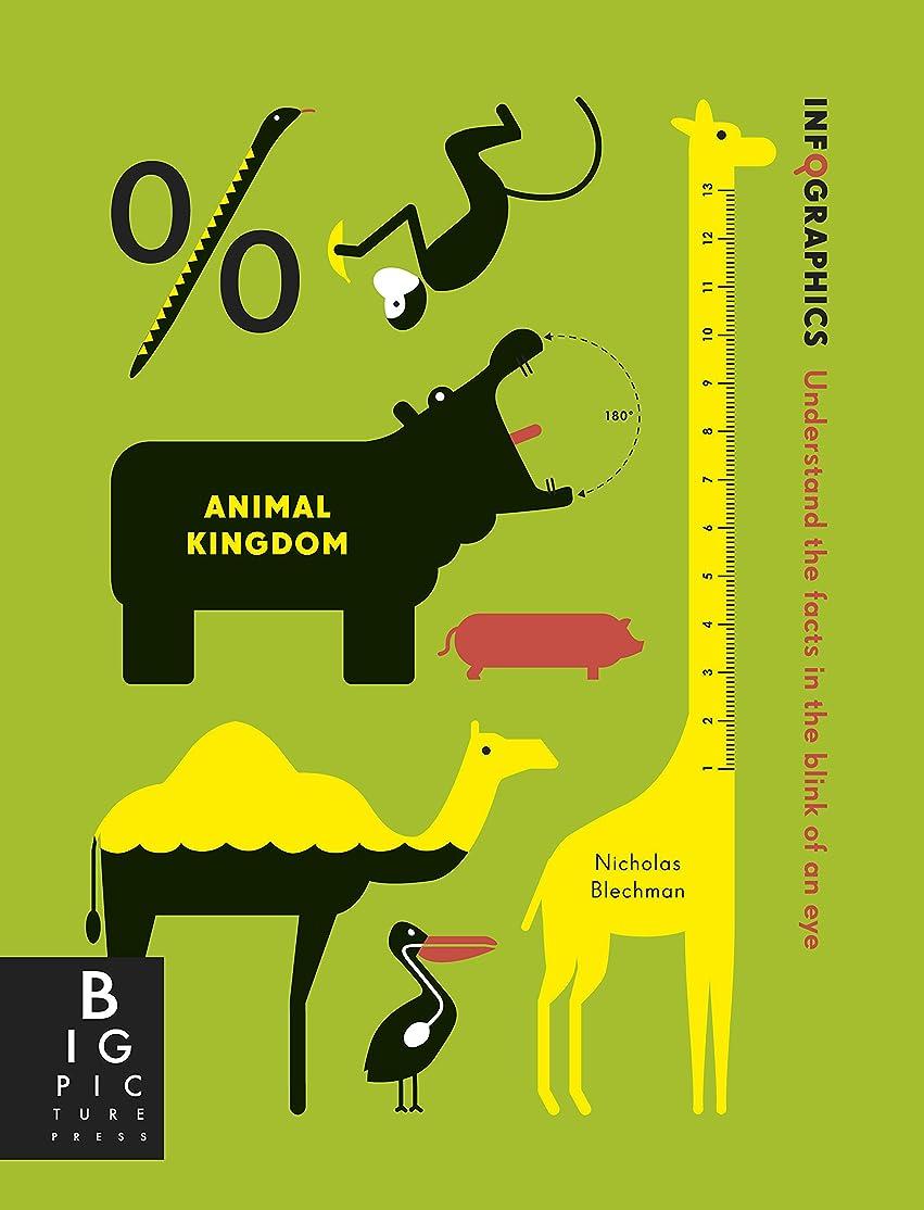 法律頑丈ソロInfographics: Animal Kingdom (Big Picture Press)