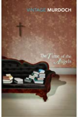 The Time Of The Angels (Vintage Classics) Kindle Edition